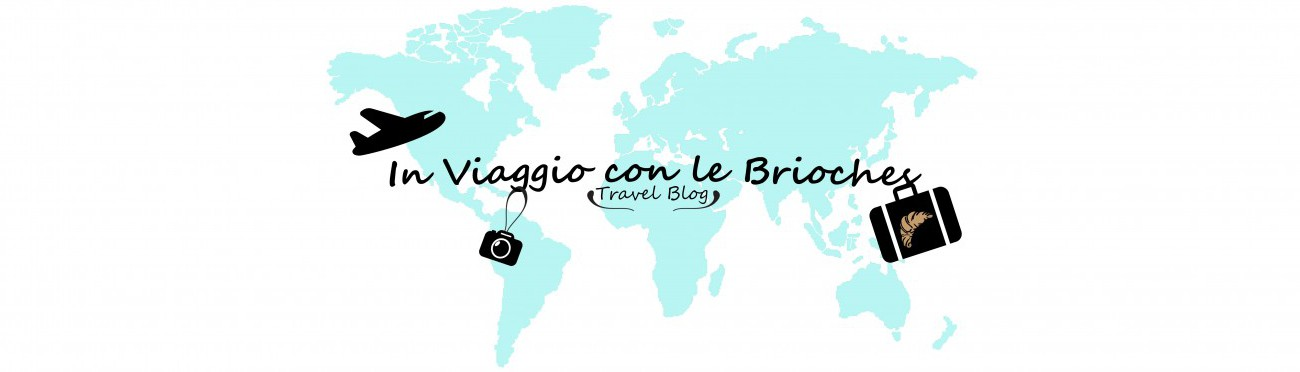 In Viaggio con le Brioches – Travel blog